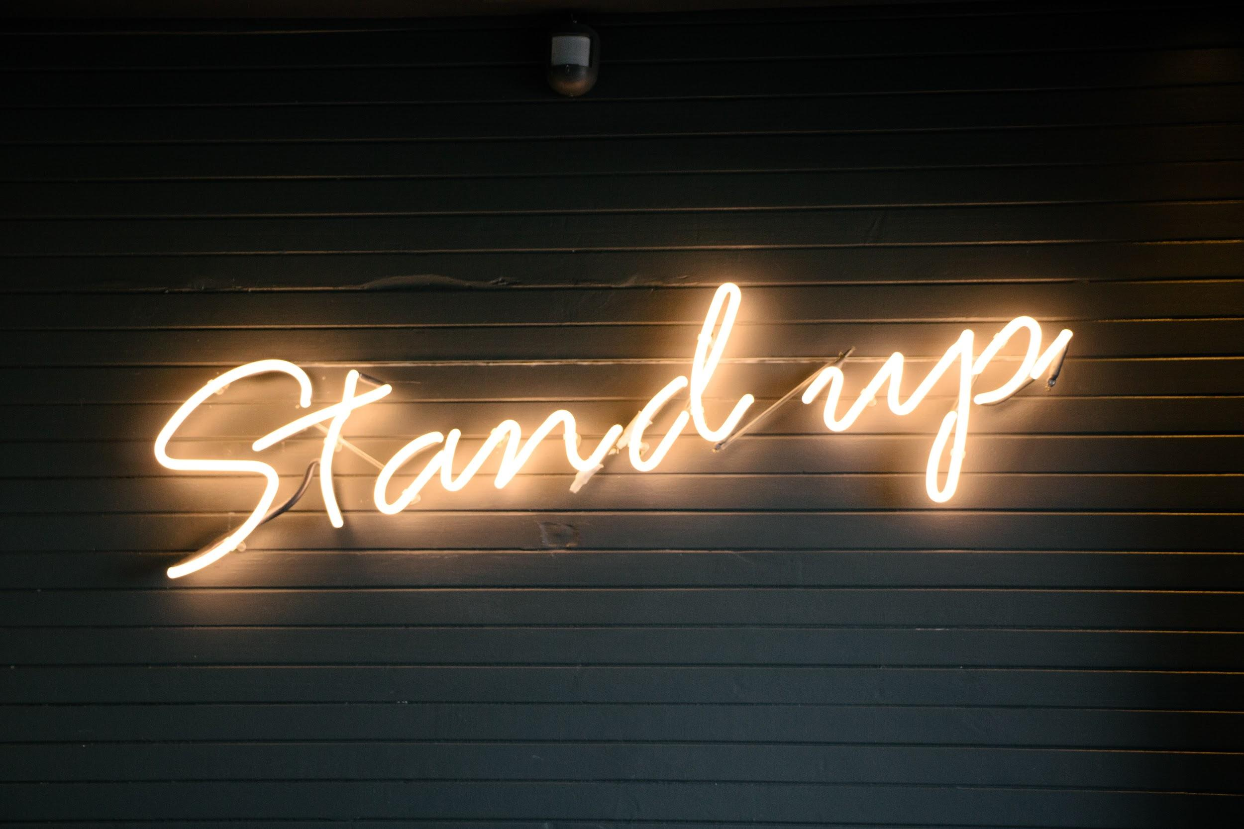 Stand up glowing, neon sign