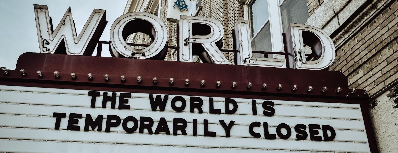 World temporary closed